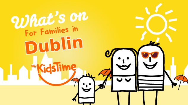 things to do with kids around Ireland family evevnts dublin