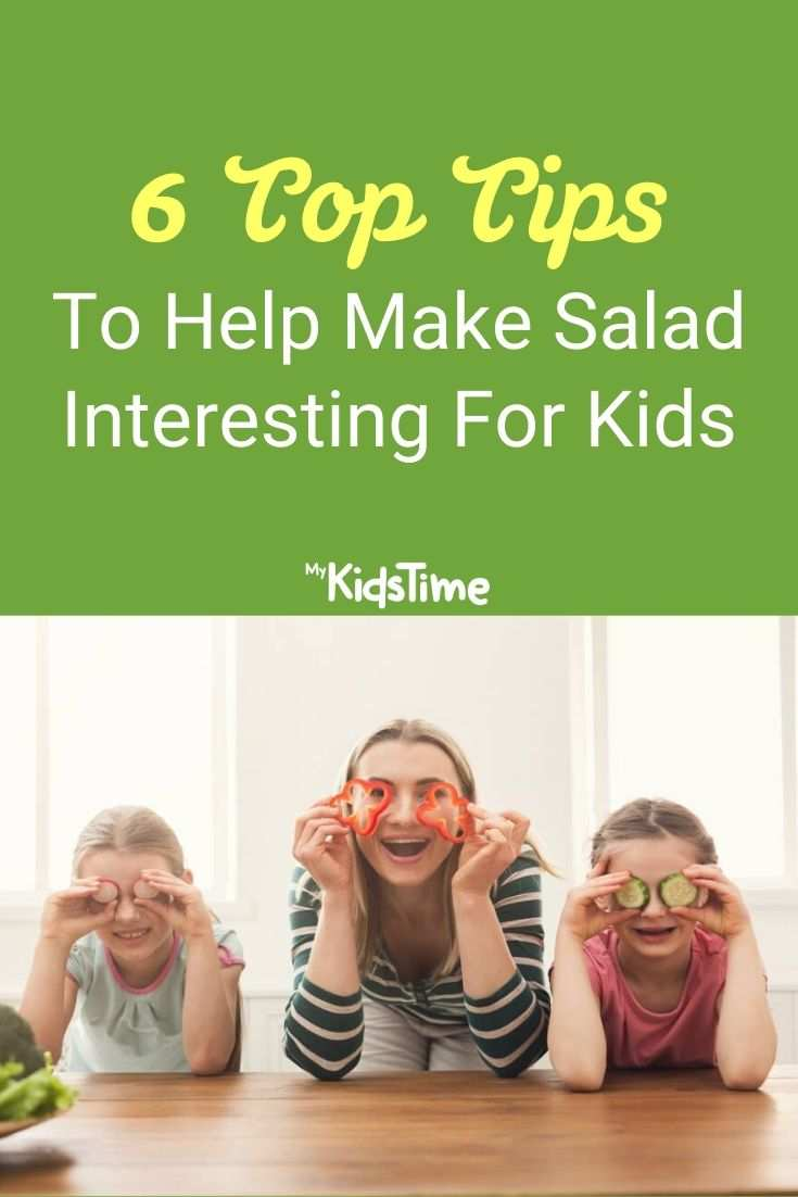 6 Top Tips To Help Make Salad Interesting For Kids