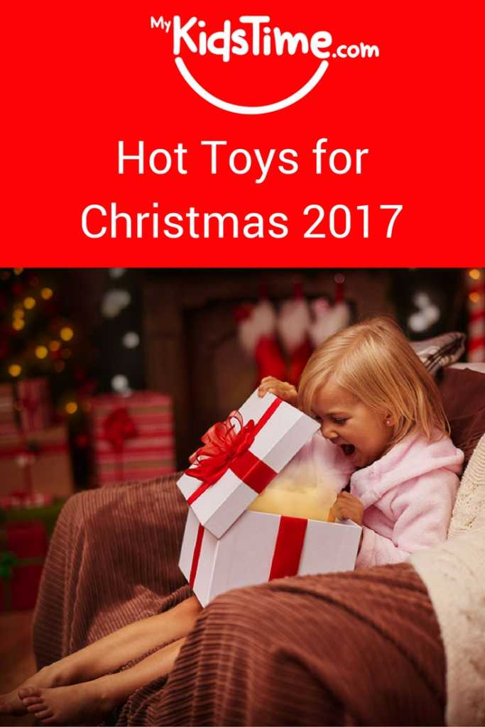 Hot toys for Christmas 2017
