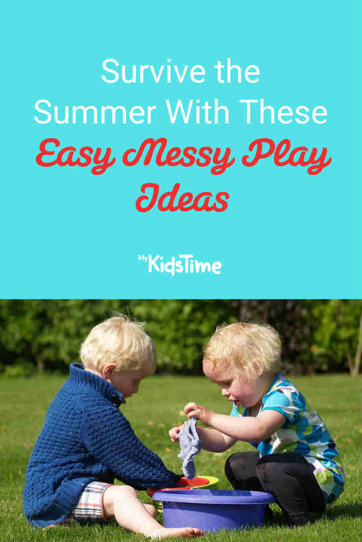 Survive The Summer With These Easy Messy Play Ideas - Mykidstime