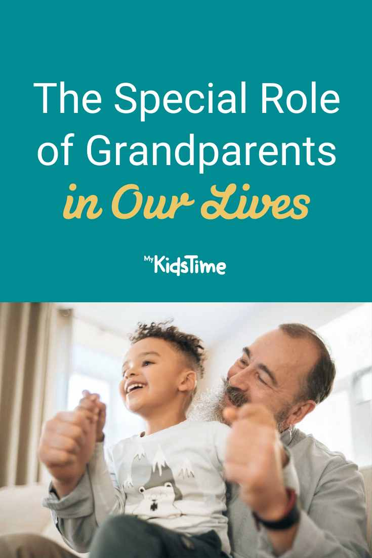 The Special Role of Grandparents in Our Lives - Mykidstime