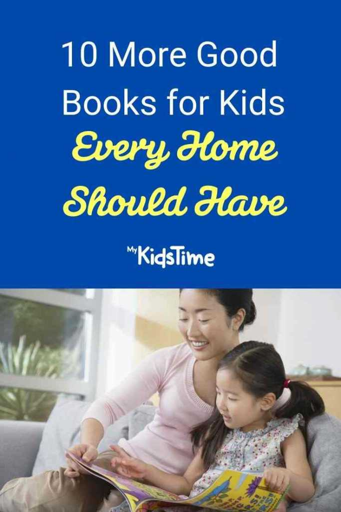 10 More Good Books for Kids