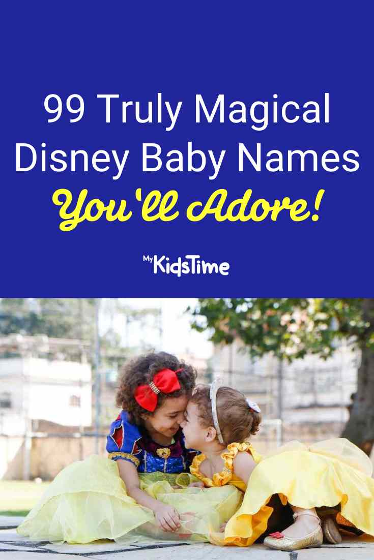 99 Truly Magical Disney Baby Names - Mykidstime