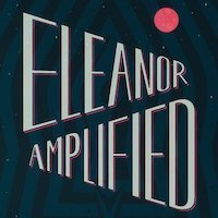 Eleanor Amplified for Podcasts for kids - Mykidstime