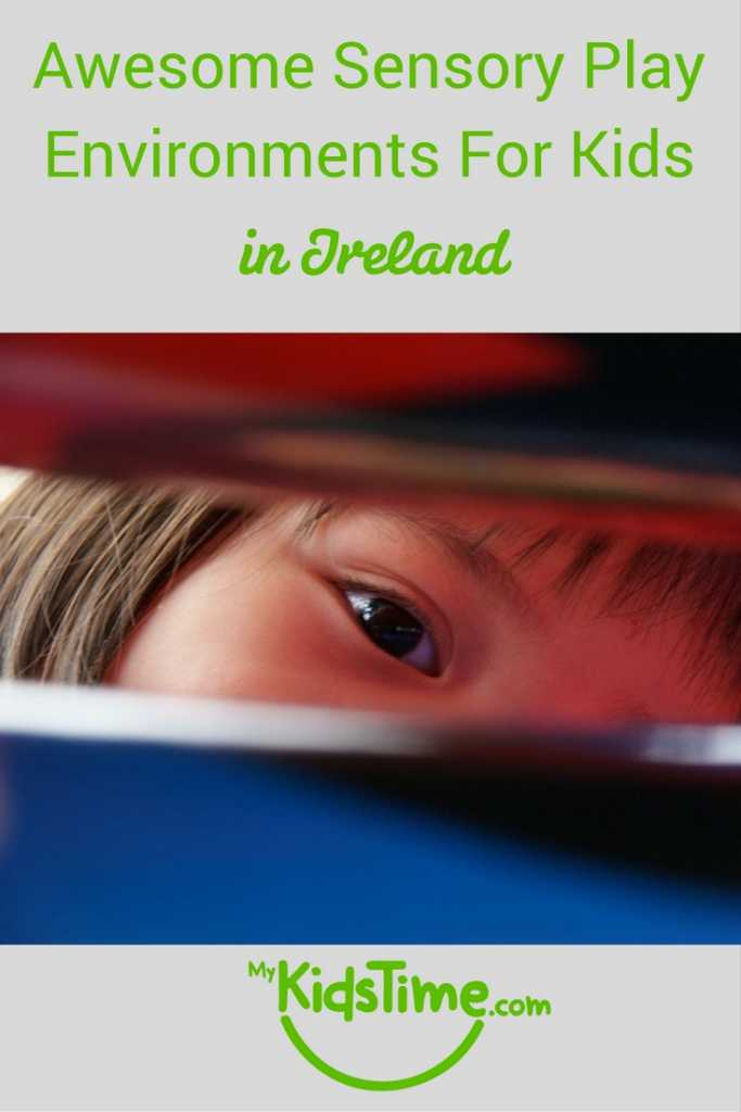 Awesome Sensory Play Environments for Kids In Ireland