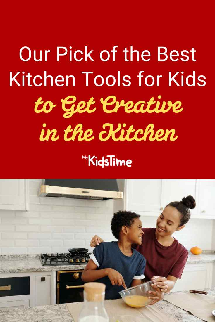 Our Pick of the Best Kitchen Tools for Kids to Get Creative in the Kitchen - Mykidstime