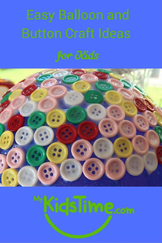 Button Craft Ideas For Kids Part - 22: Easy Balloon And Button Craft Ideas For Kids