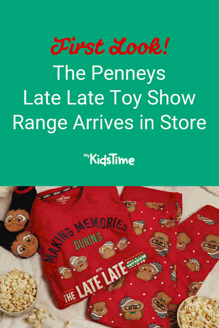 First Look! The Penneys Late Late Toy Show Range Arrives in Store - Mykidstime