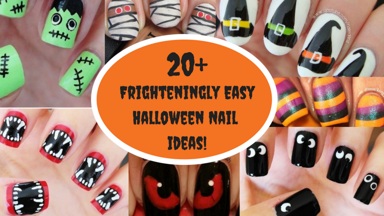 Easy To Do Halloween Nails.Don T Be Afraid 20 Frighteningly Easy Ideas For Halloween Nails