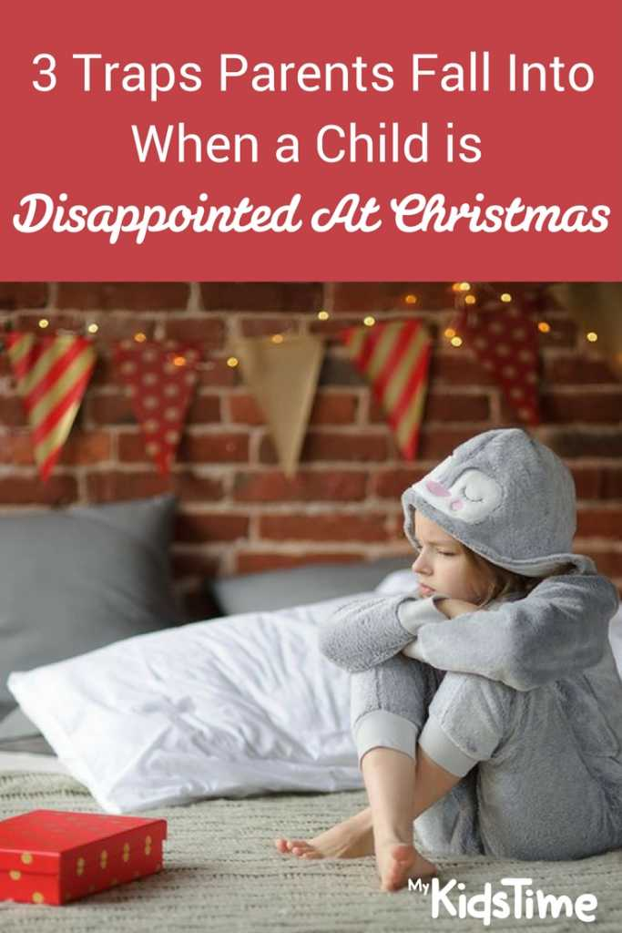 When a Child is Disappointed At Christmas