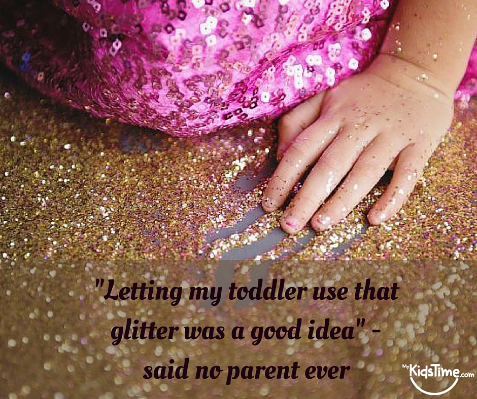 glitter and toddlers
