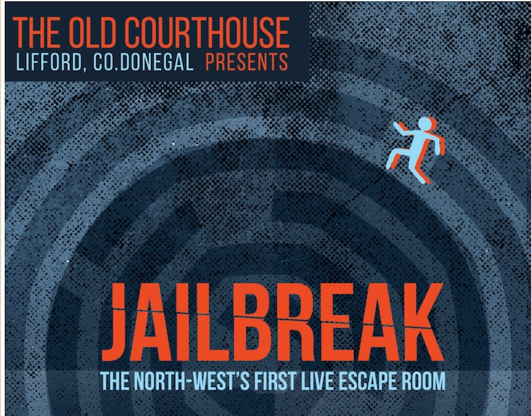 jailbreak at the old courthouse lifford escape rooms Donegal