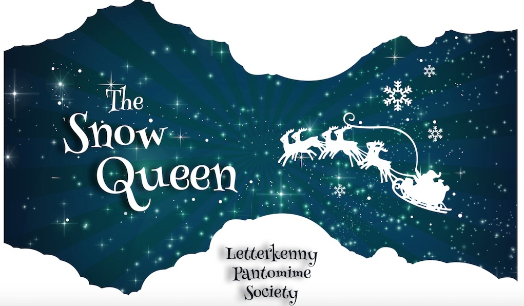 the snow queen Letterkenny Panto Society best pantos ireland