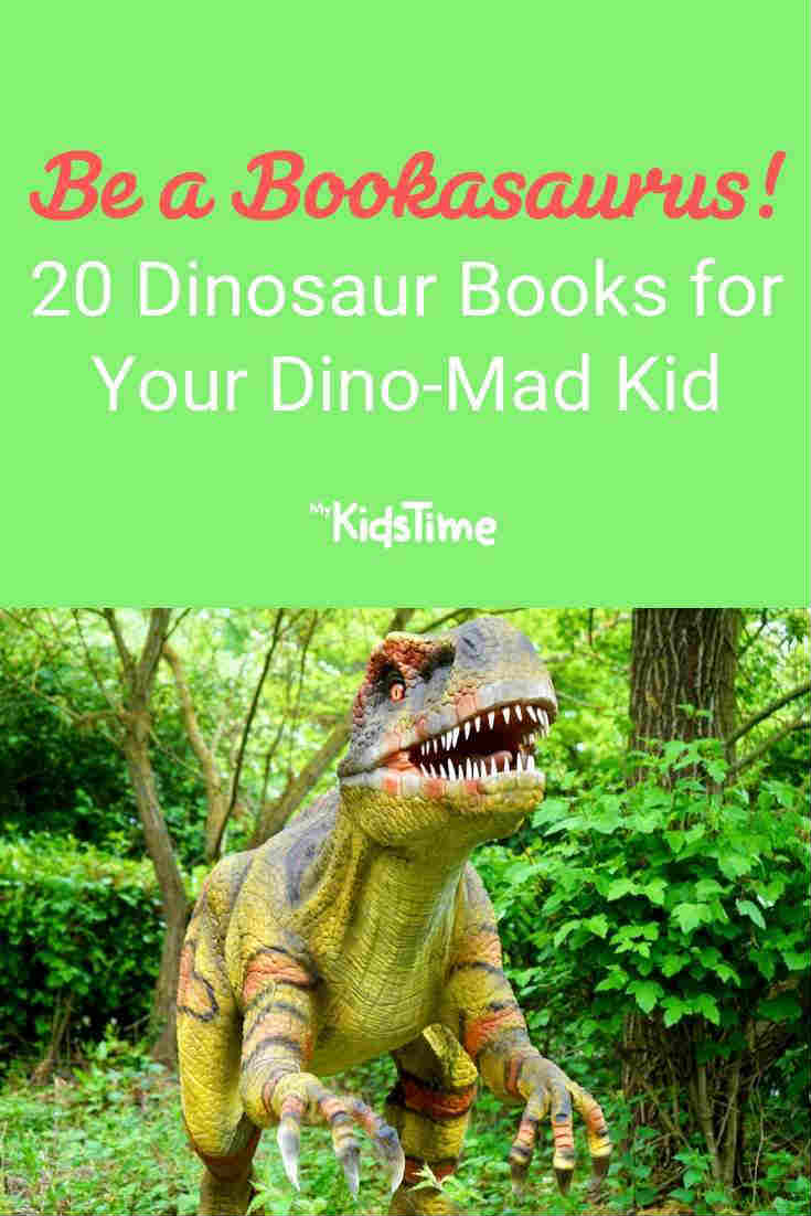 20 Dinosaur Books for Dino-Mad Kids - Mykidstime