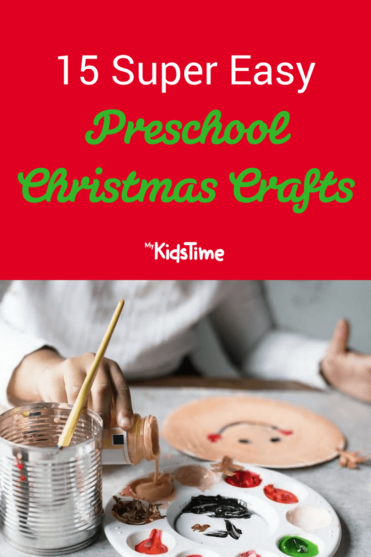 15 Super Easy Preschool Christmas Crafts To Make With Your Child