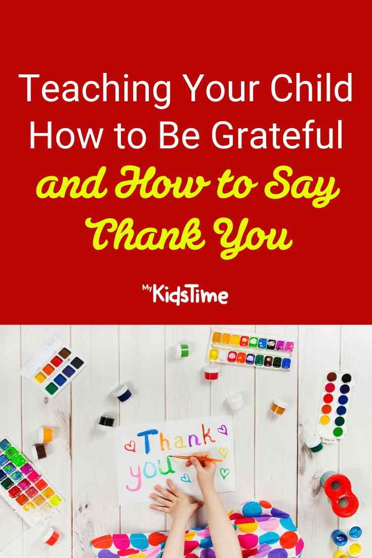 Teaching Your Child How To Be Grateful and How To Say Thank You - Mykidstime