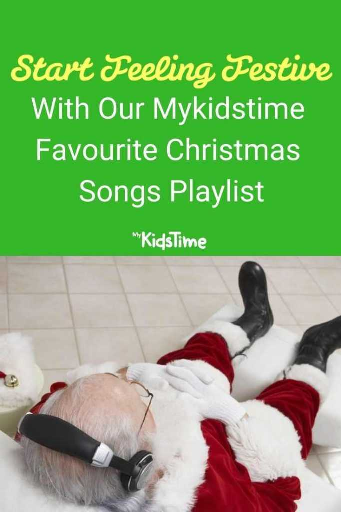 Start feeling festive with The Mykidstime Favourite Christmas Songs Playlist