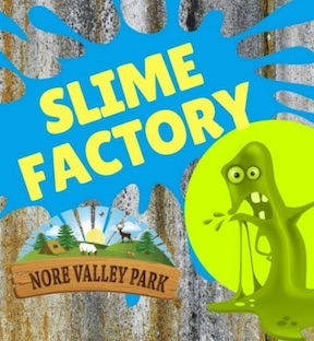 nore valley park Slime workshops May bank holiday
