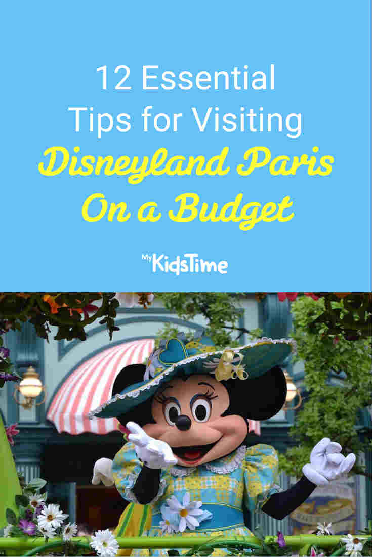 12 Essential Tips for Visiting Disneyland Paris on a Budget - Mykidstime