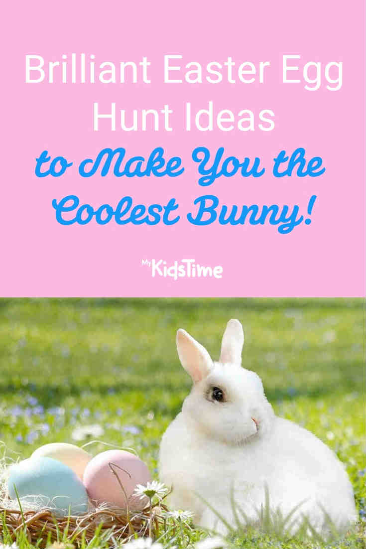 Brilliant Easter egg hunt ideas - Mykidstime