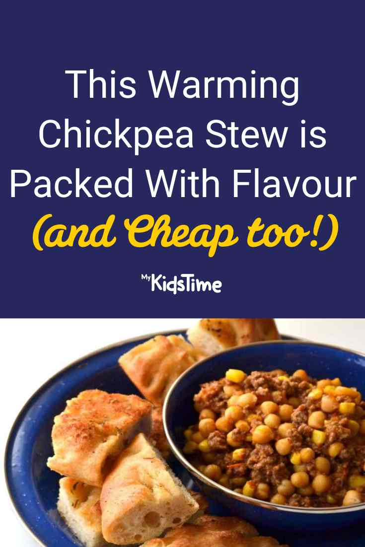 This Warming Chickpea Stew is Packed Full of Flavour (and Cheap!) - Mykidstime