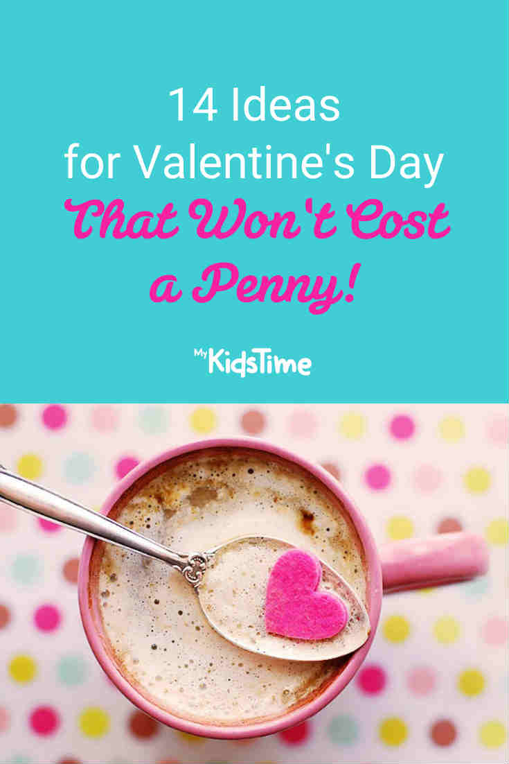14 Ideas for Valentines Day That Won't Cost a Penny - Mykidstime