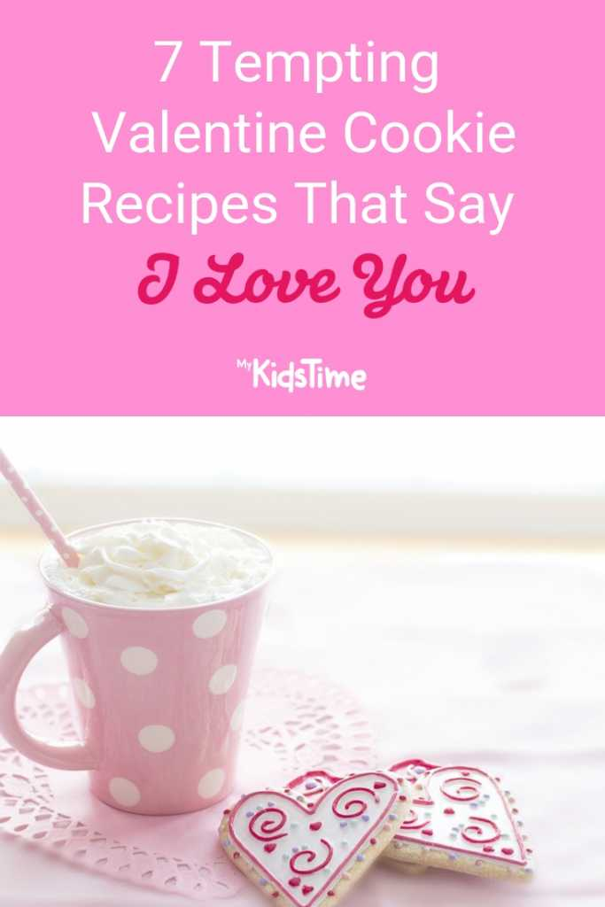 Tempting Valentine Cookie Recipes That Say I Love You
