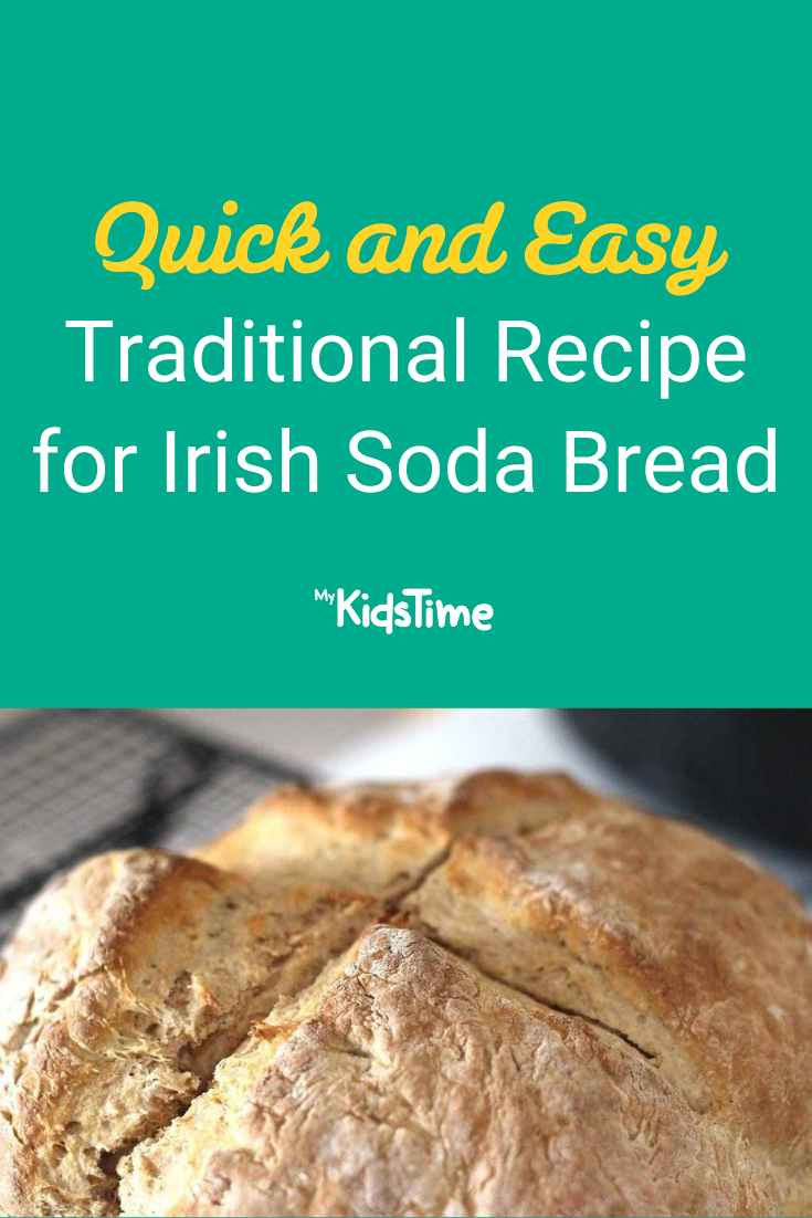 Quick and Easy Traditional Recipe for Irish Soda Bread - Mykidstime
