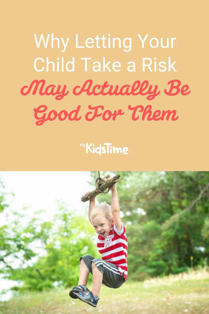 Why Letting Your Child Take a Risk May Actually Be Good For Them - Mykidstime