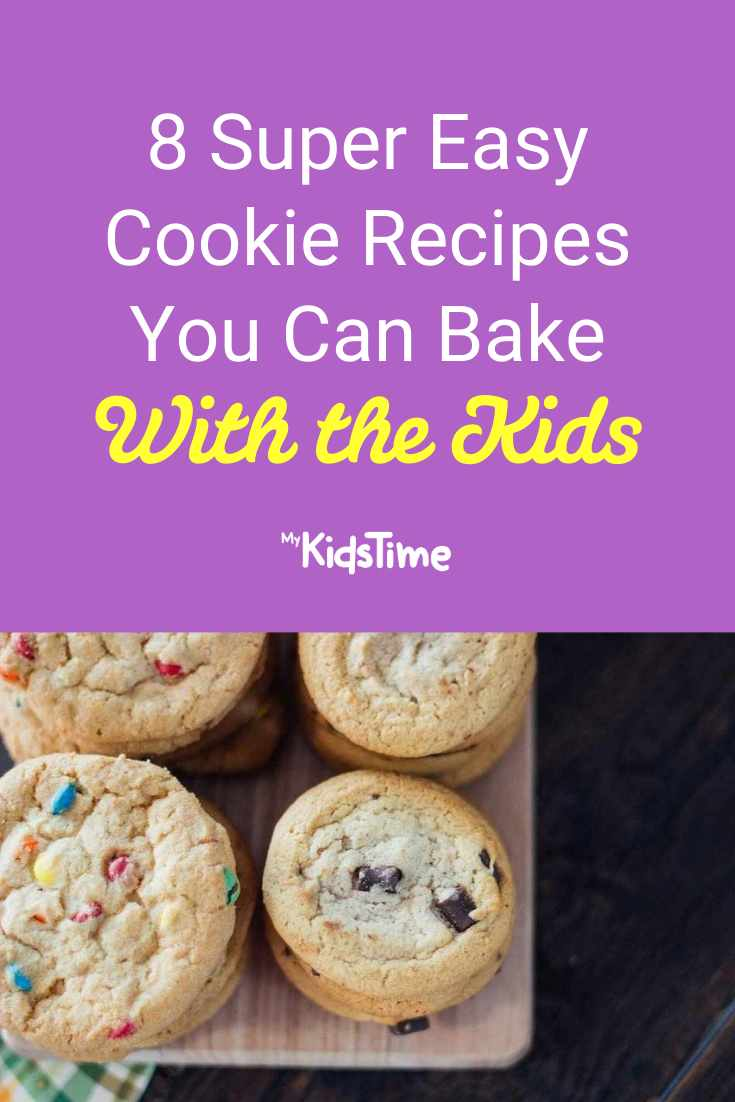 8 Easy Cookie Recipes You Can Bake with the Kids - Mykidstime