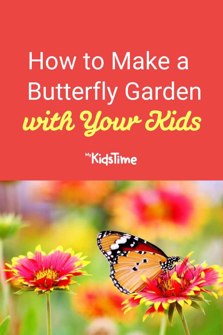 How to Make a Beautiful Butterfly Garden with Your Kids - Mykidstime