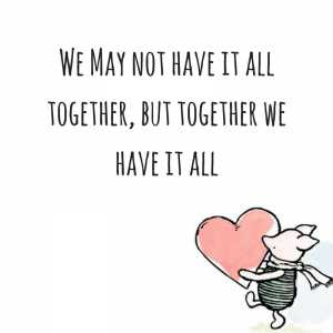 We may not have it together quote