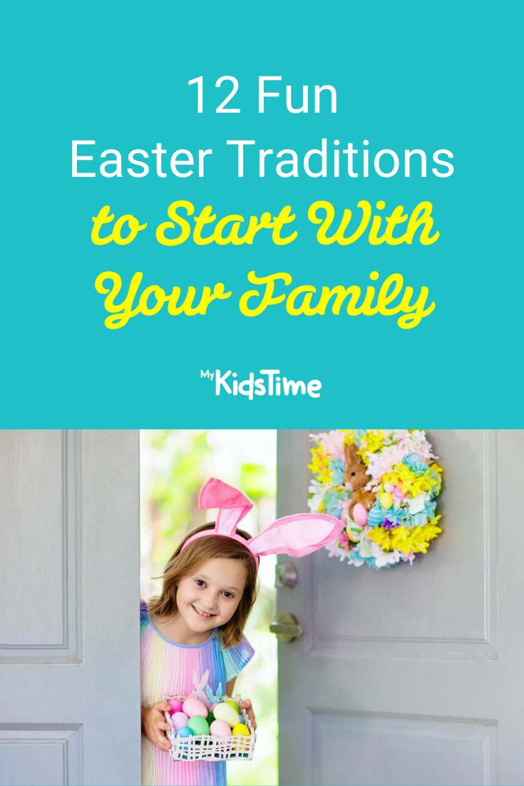 12 Fun Easter Traditions To Start With Your Family - Mykidstime