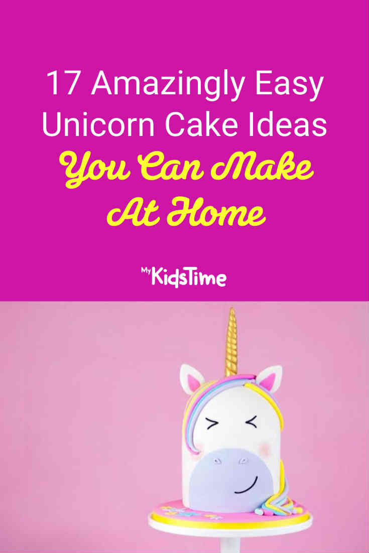 17 Amazingly Easy Unicorn Cake Ideas You Can Make at Home - Mykidstime
