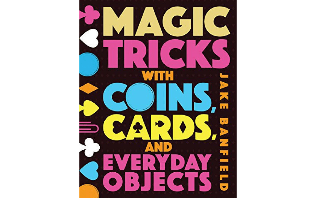 Magic books for kids Magic tricks with coins, cards and everyday objects