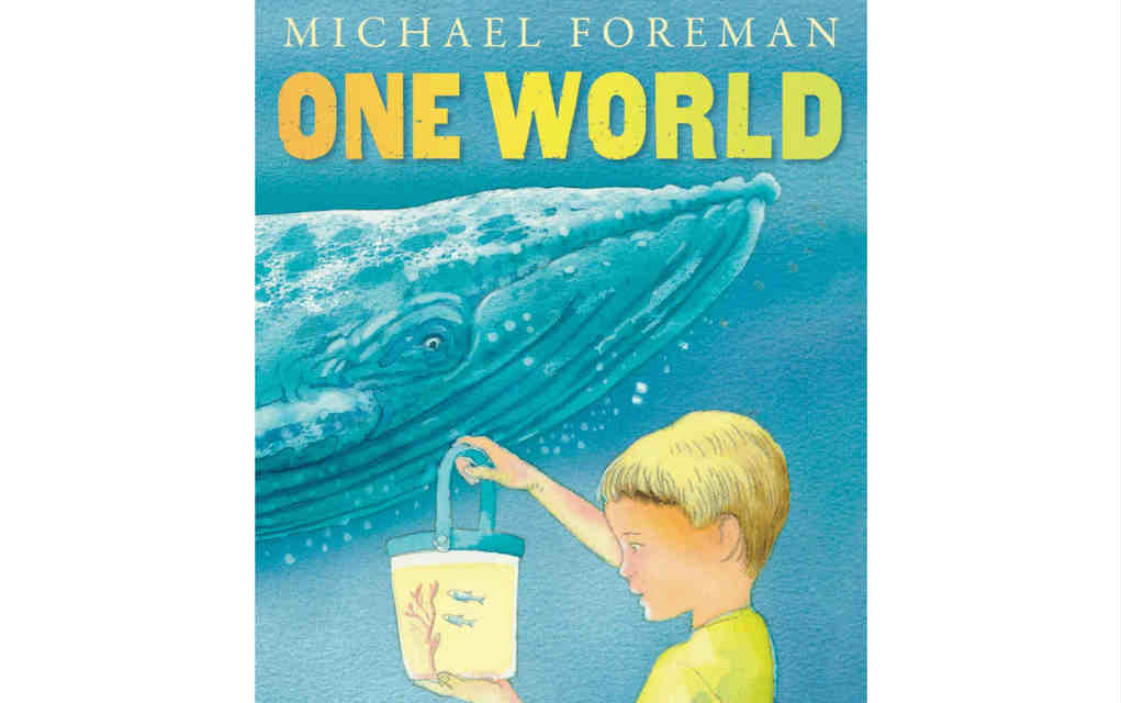 Learn about nature with One World book by Michael Foreman