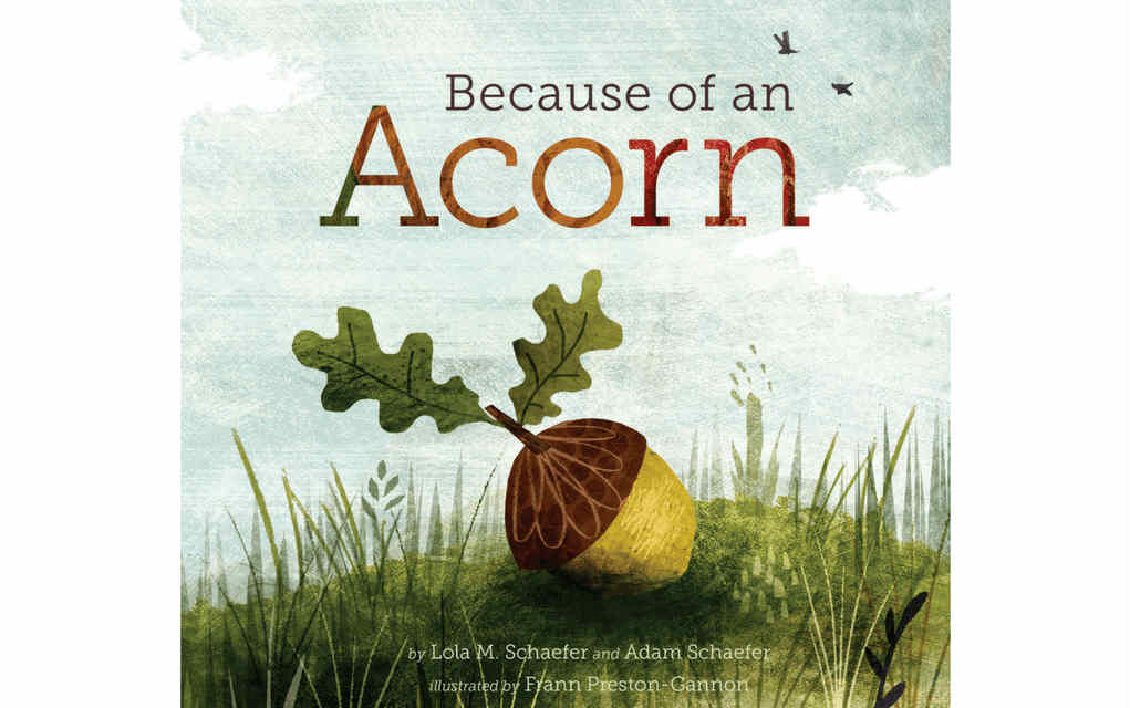 Learn about nature with Because of an Acorn book