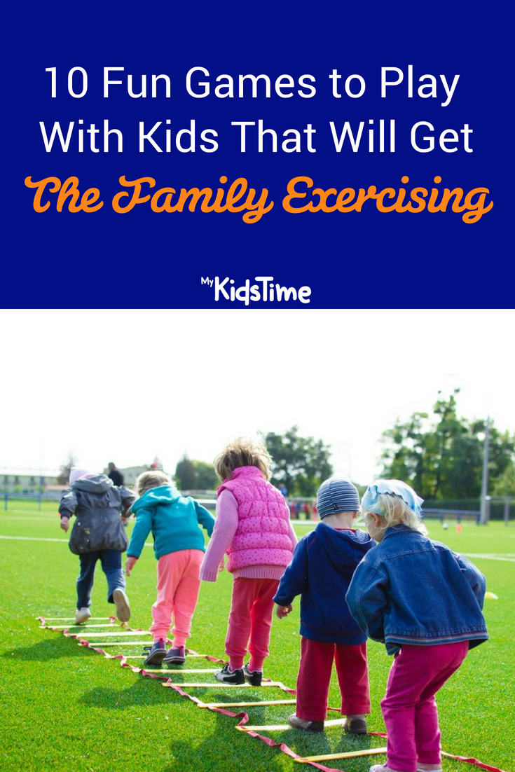 Fun Games to Play With Kids That Will Get The Family Exercising