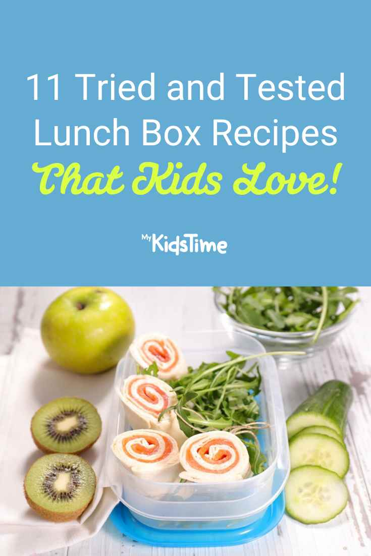 11 Tried And Tested Lunch Box Recipes That Kids Love - Mykidstime