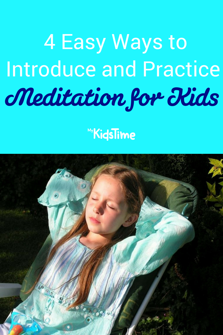 4 Easy Ways to Introduce and Practice Meditation for Kids