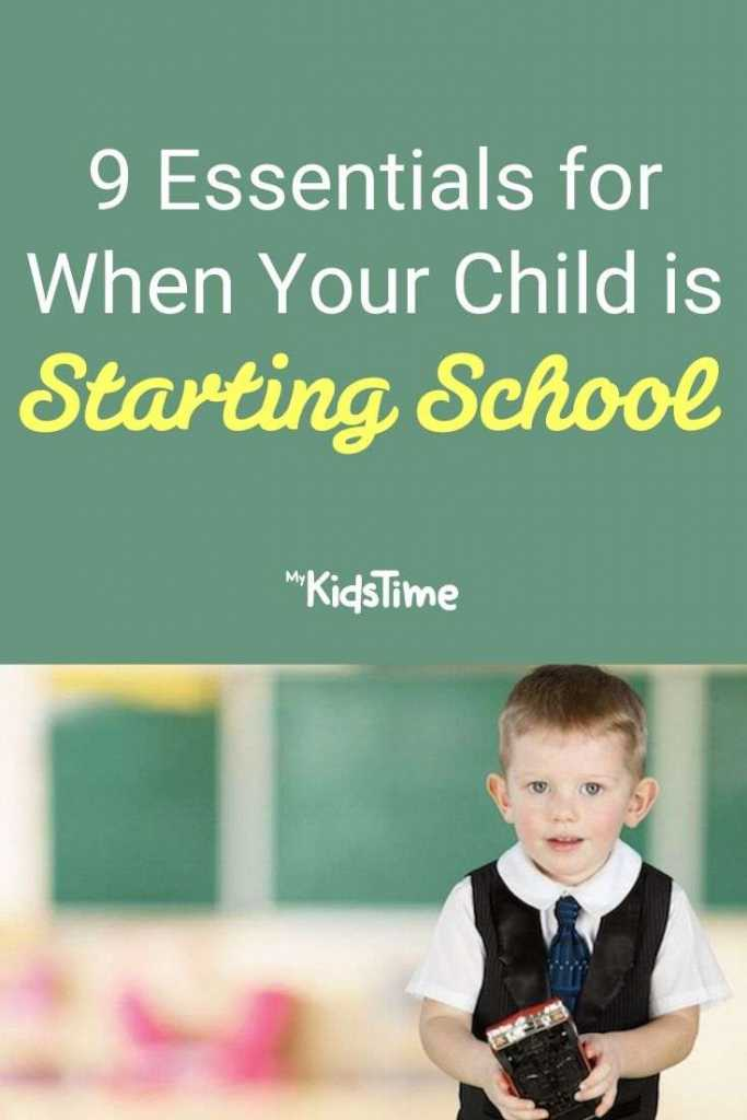 9 Essentials for When Your Child is Starting School