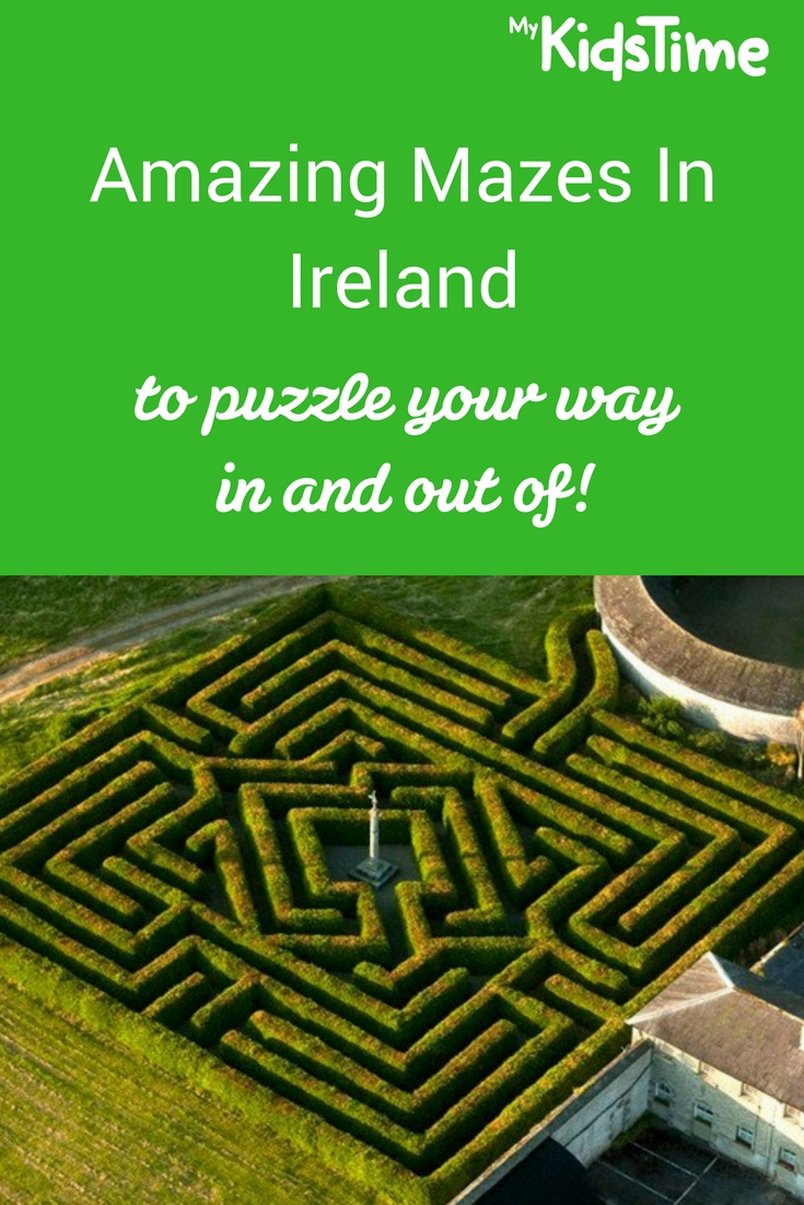 Amazing Mazes In Ireland
