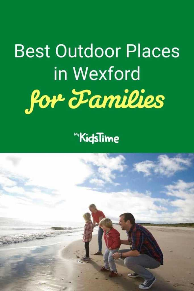 Best Outdoor Places in Wexford for Families