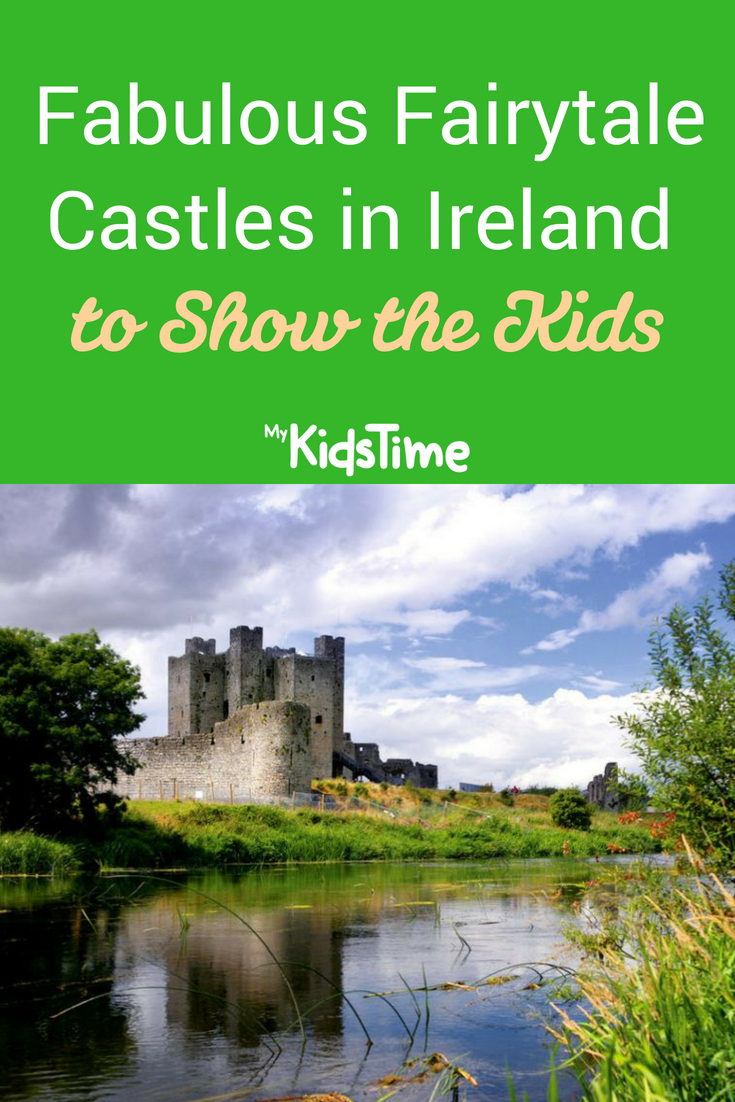 Castles in Ireland to Show the Kids