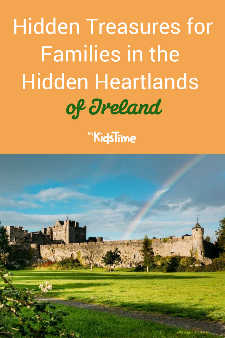 Hidden Treasures for Families in the Hidden Heartlands of Ireland