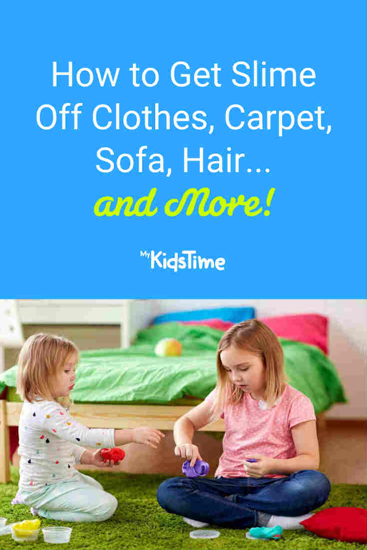 How To Get Slime Off Clothes Carpet Sofa Hair - Mykidstime