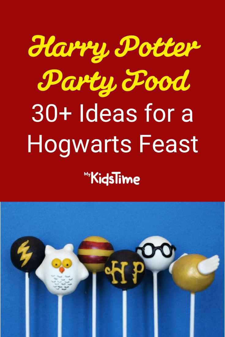 It's a Hogwarts Feast! 30+ Amazing Harry Potter Food Ideas - Mykidstime