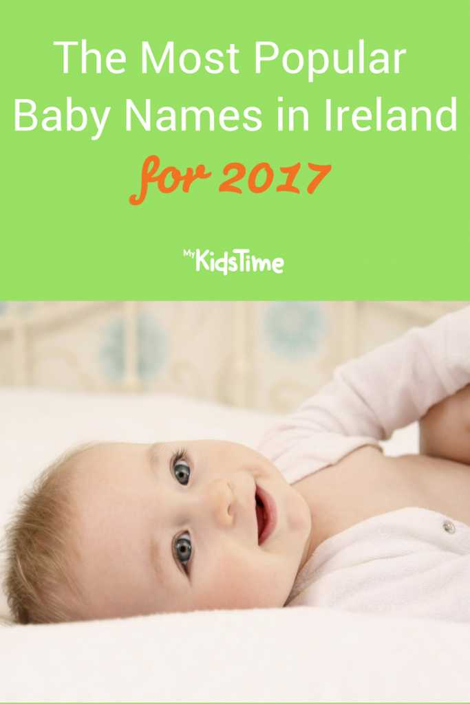The Most Popular Baby Names in Ireland for 2017