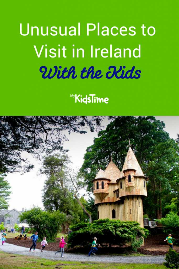 Unusual Places to Visit in Ireland With the Kids Pinterest