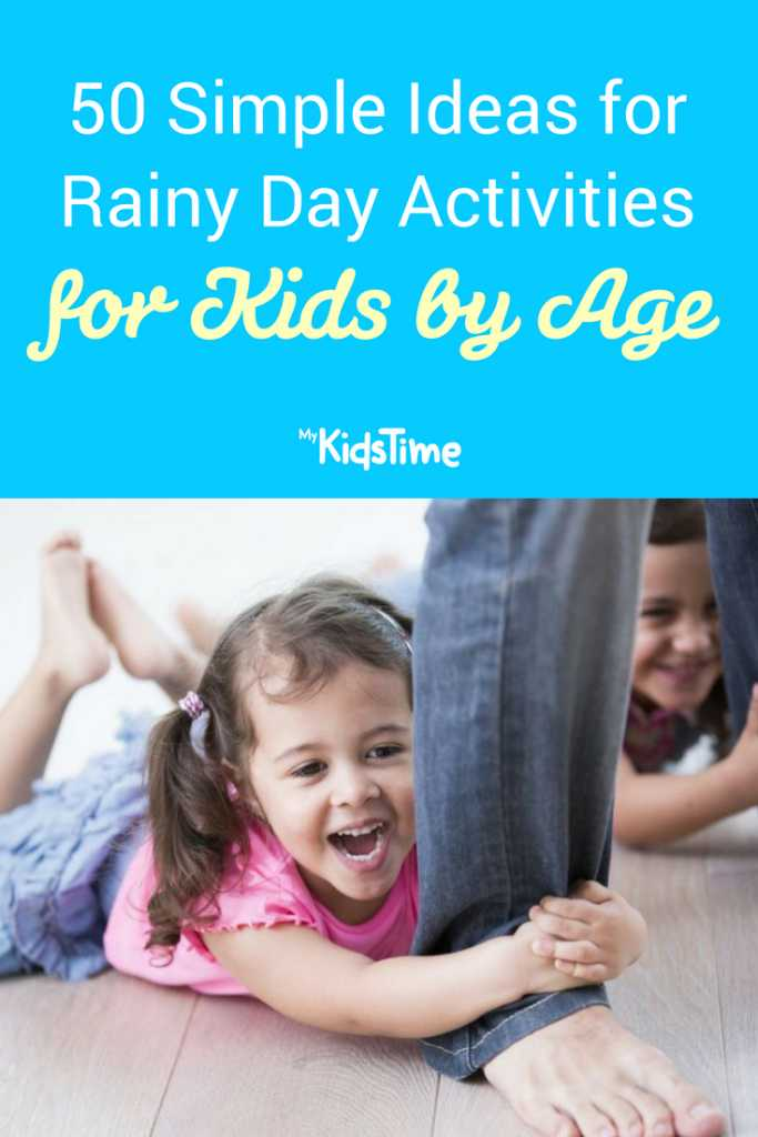 50 Simple Ideas for Rainy Day Activities for Kids by Age